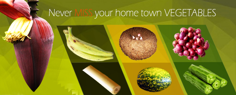 Never miss your home town vegetables